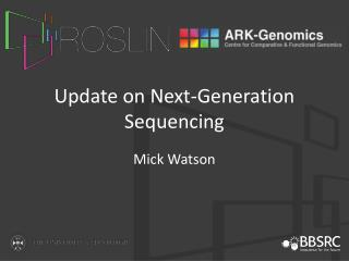 Update on Next-Generation Sequencing