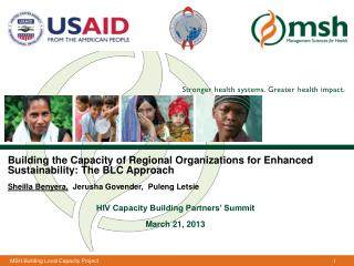 Building the Capacity of Regional Organizations for Enhanced Sustainability: The BLC Approach