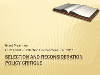 Selection and Reconsideration Policy Critique