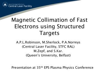 Magnetic Collimation of Fast Electrons using Structured Targets