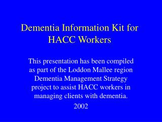 Dementia Information Kit for HACC Workers