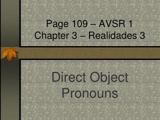 Page 109 � AVSR 1 Chapter 3 � Realidades 3