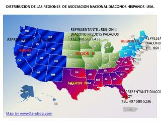 DISTRIBUCION DE LAS REGIONES  DE ASOCIACION NACIONAL DIACONOS HISPANOS .USA.