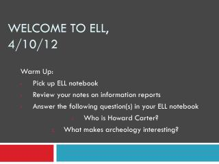 Welcome to ELL, 4/10/12