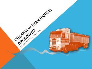 DRGANIA W TRANSPORCIE DROGOWTM