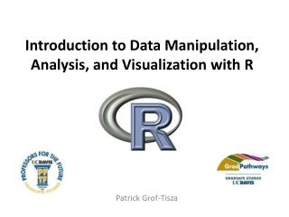 Introduction  to Data Manipulation, Analysis, and Visualization with R