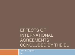 Effects of International Agreements concluded by the EU