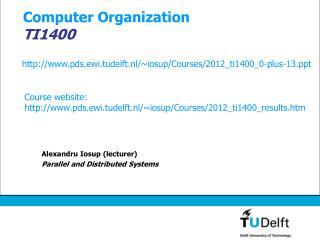 Computer Organization TI1400