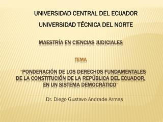 Dr.  Diego Gustavo Andrade Armas