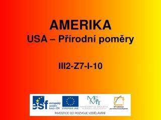 AMERIKA USA – Přírodní poměry III2-Z7-I-10