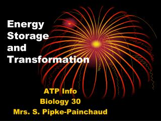 Energy  Storage and  Transformation