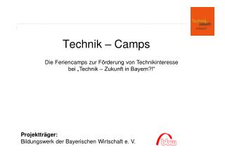 Technik – Camps