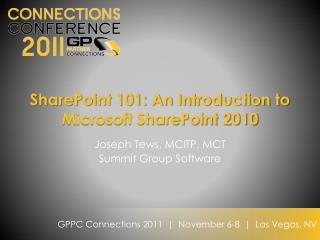SharePoint 101: An Introduction to Microsoft SharePoint 2010