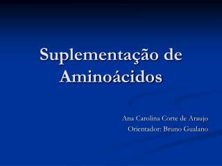 Suplementação de Aminoácidos