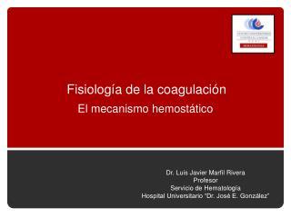 Fisiología de la coagulación