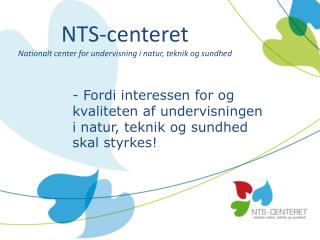 NTS-centeret Nationalt center for undervisning i natur, teknik og sundhed