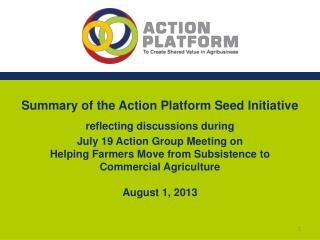 Summary of the Action Platform Seed Initiative  reflecting discussions during