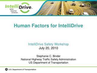Human Factors for IntelliDrive