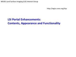 WGISS Land Surface Imaging (LSI) Interest Group