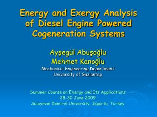 Energy and Exergy Analysis of Diesel Engine Powered Cogeneration Systems
