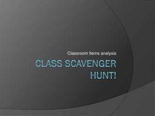Class Scavenger Hunt!