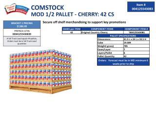 COMSTOCK  MOD 1/2 PALLET - CHERRY: 42 CS