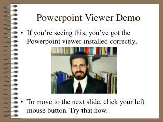Powerpoint Viewer Demo