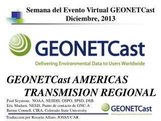 GEONETCast AMERICAS TRANSMISION REGIONAL
