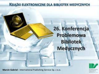 Książki elektroniczne dla bibliotek medycznych