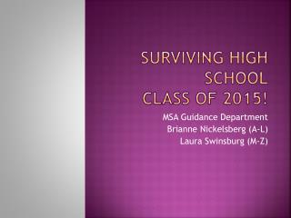 Surviving High School Class of 2015!