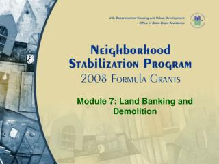 Module 7: Land Banking and Demolition