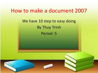 How to make a document 2007