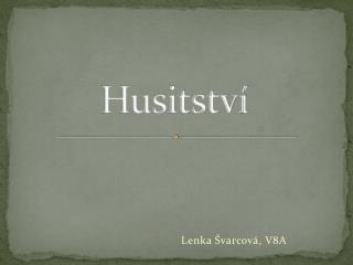 Husitstv�