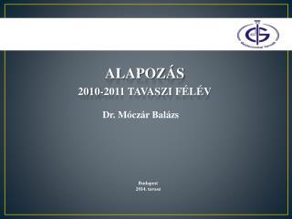 alapoz�s 2010-2011 tavaszi  f�l�v