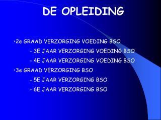 DE OPLEIDING