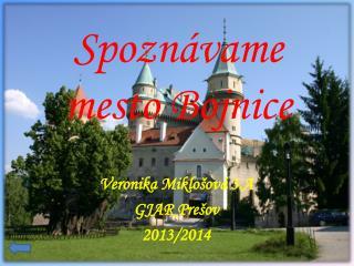 Spoznávame mesto Bojnice