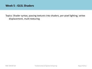 Week  5  : GLSL  Shaders