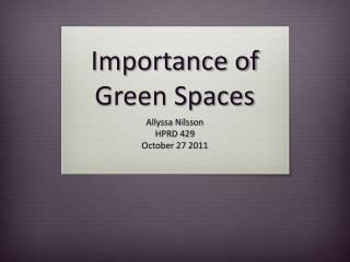Importance of Green Spaces