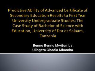 Benno Benno Mwitumba Ulingeta Obadia Mbamba