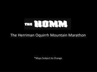 The  Herriman Oquirrh  Mountain Marathon