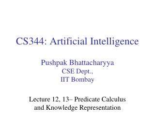 CS344: Artificial Intelligence