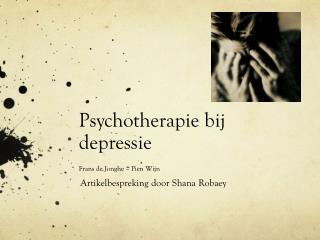 Psychotherapie bij depressie Frans de  Jonghe  � Pien Wijn