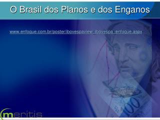 O Brasil dos Planos e dos Enganos