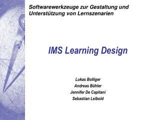 Softwarewerkzeuge zur Gestaltung und Unterstützung von Lernszenarien