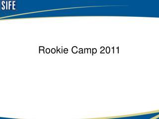 Rookie Camp 2011