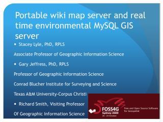 Portable wiki map server and real time environmental MySQL GIS server