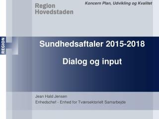 Sundhedsaftaler 2015-2018 Dialog og input