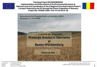 Misiunea pe tema  Protecţiei  Solului  şi  Subsol ului , A NPM  Buc ureşti , 27.-30.04.2009