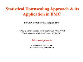 Statistical Downscaling Approach  its Application in EMC