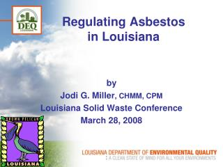 Regulating Asbestos  in Louisiana